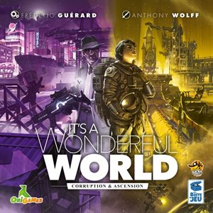 It's A Wonderful World: Corruption & Ascension ^ Q2 2021